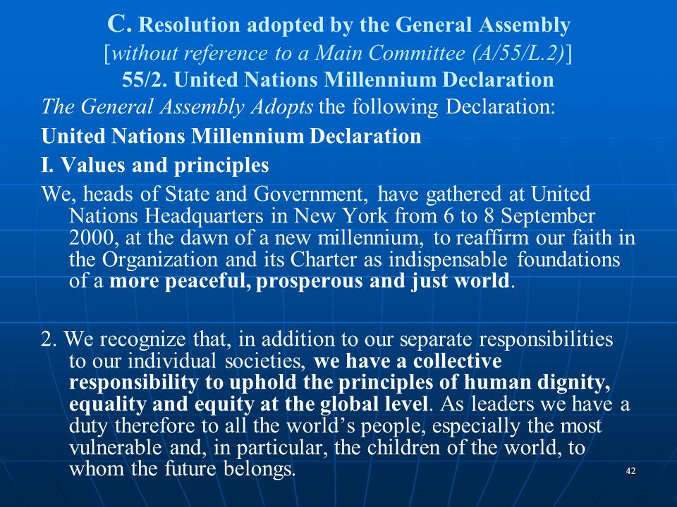 C. Resolution adopted by the General Assembly [without reference to a Main Committee (A/55/L.2)] 55/2. United Nations Millennium Declaration